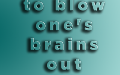 to blow one's brains out (1993)