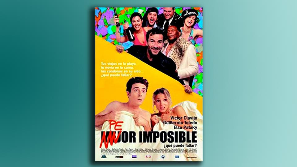 Peor imposible, ¿qué puede fallar? (2002)
